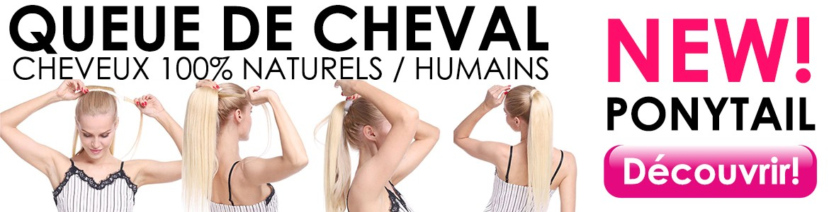 NEW! Ponytail - queue de cheval cheveux 100% naturels